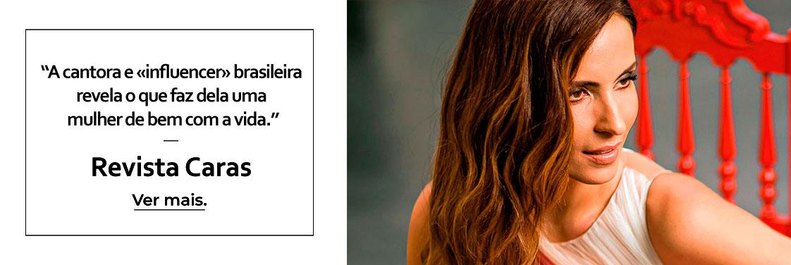"""""""A cantora e «influencer» brasileira revela o que faz dela uma mulher de bem com a vida."""""""
